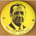 Hopeful 19D - 1988 Mario Say Yes - Say Yes Campaign Button