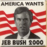Jeb 4A -  America Wants Jeb Bush 2000 Campaign Button