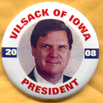 Hopeful 66E - Vilsack of Iowa President 2008 Campaign Button