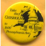 Hopeful 7C - Take the Chisholm Trail Campaign Button