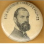Hughes 8A - For Governor Charles E. Hughes Campaign Button