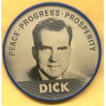 "IKE 8E - Peace Progress Prosperity Ike Dick ""Flasher"" Campaign Button"