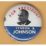 LBJ 11F - For President Lyndon B. Johnson Campaign Button