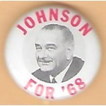 LBJ 19G - Johnson For '68 Campaign Button