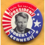Kennedy RFK 23D - Vote for out next President Robert F. Kennedy Campaign Button