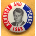 Kennedy RFK 2N - Kennedy And Peace 1968 Campaign Button