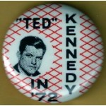 "Kennedy EMK 44D - ""Ted"" Kennedy In '72 Campaign Button"