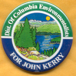 Kerry 34B  - Dist of Columbia Environmentalist For John Kerry Campaign Button