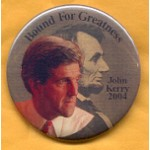 Kerry 3A - Bound For Greatness John Kerry 2004 Campaign Button