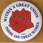 Labor 2D - Within A Great Union There Are Great Women Labor Button