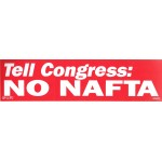 Labor 9E - Tell Congress:No NAFTA Bumper Sticker
