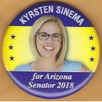 AZ 1B - Kryrsten Sinema for Arizona Senator  2018 Campaign Button