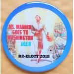 MA 1E - Ms. Warren Goes To Washington Again Re-Elect 2018 Campaign Button