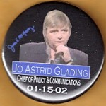 NJ 27N - James E McGreevey Jo Astrid Glading Chief of Policy & Communications 01-15-02 Campaign Button