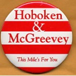 NJ 1F - Hoboken & McGreevey This Mile's For You Campaign Button