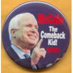 McCain 3A - McCain The Comeback Kid! 2008 Campaign Button