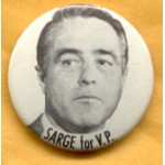 McGovern 9D - Sarge for V.P. McGovern Shriver Campaign Button