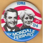Mondale 11G - Iowa in '84 for Mondale Ferraro Campaign Button