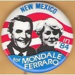 Mondale 11H - New Mexico in '84 for Mondale Ferraro Campaign Button