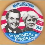 Mondale 12E - Mississippi in '84 for Mondale Ferraro Campaign Button