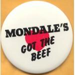 Mondale 17D - Mondale's Got The Beef Campaign Button