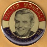Mondale 19G - Walter Mondale for President in '84 Lapel Pin