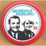 Mondale 21C - Mondale Ferraro in '84 Campaign Button