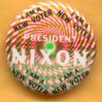 Nixon 98B -  I Am A New Voter President Nixon  Campaign Button