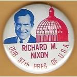 Nixon 28M -  Richard M. Nixon Our 37th Pres Of U.S.A.  Campaign Button