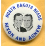 Nixon 56A  - North Dakota  Needs Nixon And Agnew Campaign Button