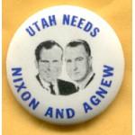 Nixon 65A - Utah Needs Nixon And Agnew Campaign Button