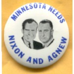 Nixon 94A - Minnesota  Needs Nixon And Agnew Campaign Button