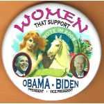 Obama 11D - Women That Support Obama President  Biden Vice President Vote In 2008  Campaign Button