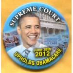 Obama 17B - Supreme Court Upholds Obamacare Campagin Button