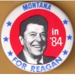 Reagan 108F  - Montana in '84 For Reagan Campaign Button