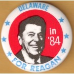 Reagan 105H - Delaware For Reagan in '84 Campaign Button