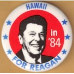 Reagan 107A - Hawaii For Reagan in '84 Campaign Button