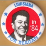 Reagan 107H - Louisiana in '84 For Reagan Campaign Button
