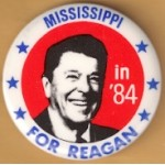 Reagan 108D  - Mississippi in '84 For Reagan Campaign Button