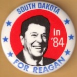 Reagan 109K - South Dakota in '84 For Reagan Campaign Button
