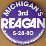 Reagan 11L -  Michigan's 3rd Reagan 5-28-80 Kalamazoo County Convention Campaign Button