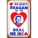 Reagan 2T - Re-Elect Reagan In '84 Deal Me In! Campaign Button