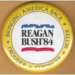Reagan 2U - Reagan Bush '84 Bringing America Back Prouder Stronger Better Campaign Button