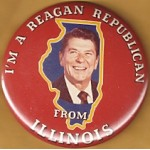 Reagan 57E - I'm A Reagan Republican From Illinois Campaign Button