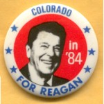 Reagan 105G - Colorado For Reagan in '84 Campaign Button