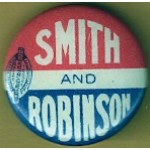 Smith 4B - Smith and Robinson Campaign Button