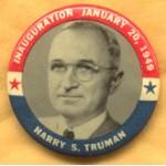 Truman 4D - Inauguration January 20, 1949  Harry S. Truman Campaign Button