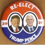 R2020 1A - Re- Elect Trump Pence 2020 Campaign Button