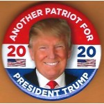 R2020 8D - Another Patriot For President Trump  2020 Campaign Button