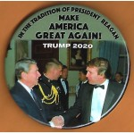 Trump 20D - In The Tradition Of President Reagan  Trump 2020 Campaign Button